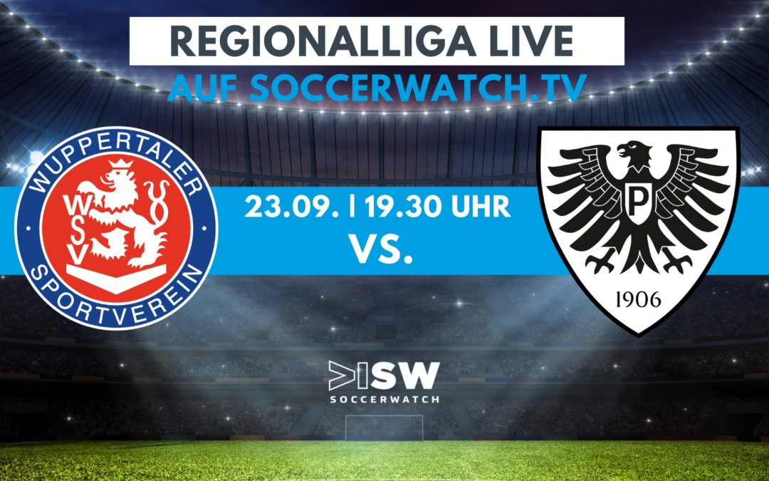 Heute LIVE: Wuppertaler SV – SC Preußen Münster